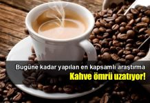 Kahve hakkında kapsamlı araştırma: Ömrü uzatıyor!