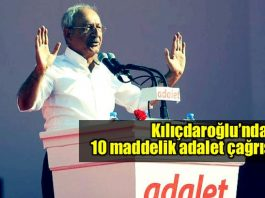 Kılıçdaroğlu'ndan 10 maddelik adalet çağrısı