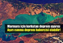 Marmara aşırı ısınma büyük deprem habercisi olabilir