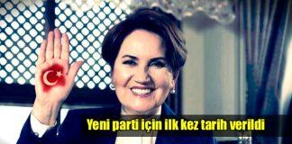 Meral Akşener'in kuracağı yeni parti için ilk kez tarih verildi