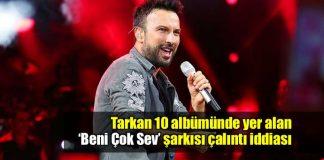 Tarkan'ın Beni Çok Sev şarkısı çalıntı iddiası