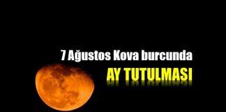 7 Ağustos Kova burcunda Ay Tutulması astroloji