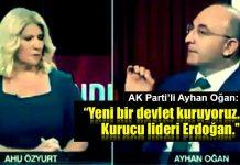 AK Parti'li Oğan: Yeni bir devlet kuruyoruz, kurucusu Erdoğan!