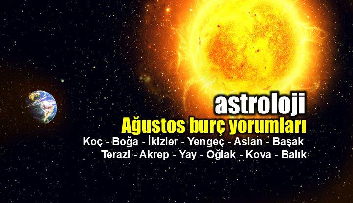 Astroloji: Ağustos ayı burç yorumları