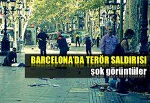 Barcelona'da terör saldırısı: Şok görüntüler