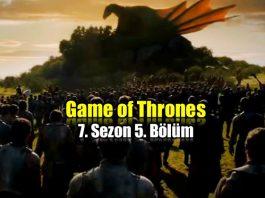 Game of Thrones 7. sezon 5. bölüm