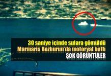 Marmaris Bozburun'da motoryat böyle battı