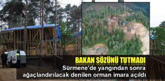 Sürmene'de ağaçlandırılacak denilen yerler imara açıldı