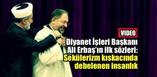 Ali Erbaş: Sekülerizm kıskacında debelenen insanlık