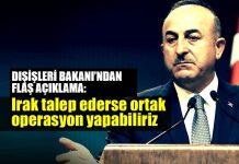 dışişleri bakanı çavuşoğlu Irak talep ederse ortak operasyon yapabiliriz ıkby barzani referandum kürdistan