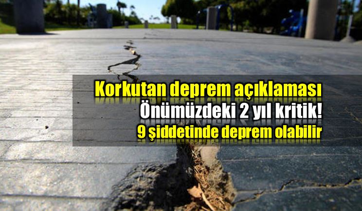 Korkutan deprem açıklaması: 2 yıl çok kritik!