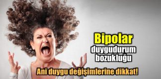 Duygudurum bozukluğu nedir? Ani duygu değişimlerine dikkat! bipolar