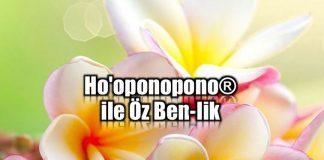 ho'oponopono ile öz-benlik eğitimi