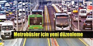 Metrobüs için yeni güvenlik düzenlemesi