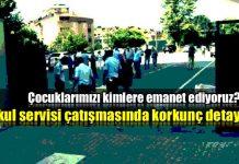 Okul servisi çatışmasında 16 el silah atılmış