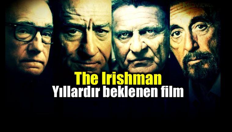 The Irishman: Yıllardır beklenen film