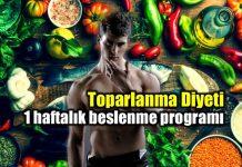 toparlanma diyeti 1 haftalık beslenme programı