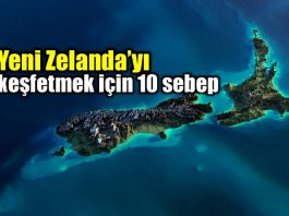 Yeni Zelanda'yı keşfetmek için 10 sebep