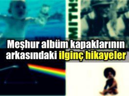 Meşhur albüm kapaklarının arkasındaki hikayeler