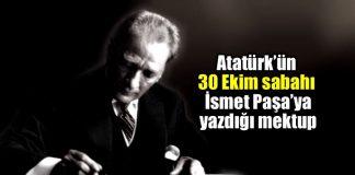 mustafa kemal Atatürk İsmet İnönü yazdığı mektup