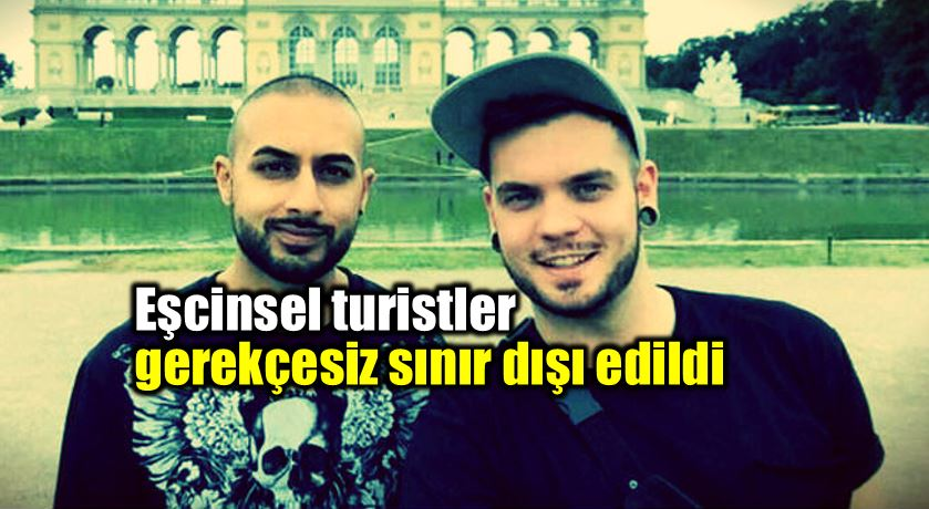 Eşcinsel turistler İzmir'de gerekçesiz sınır dışı edildi