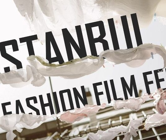 fashion film fest istanbul moda filmleri festivali