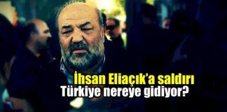İhsan Eliaçık saldırı: Türkiye nereye gidiyor?