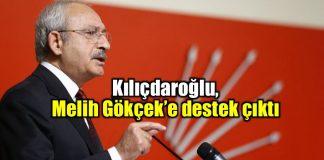Kılıçdaroğlu, Melih Gökçek destek çıktı mansur yavaş
