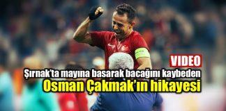 Şırnakta bacağını kaybeden Osman Çakmak'ın hikayesi