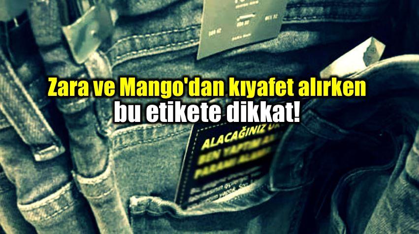 Zara ve Mango kıyafet alırken bu etikete dikkat!