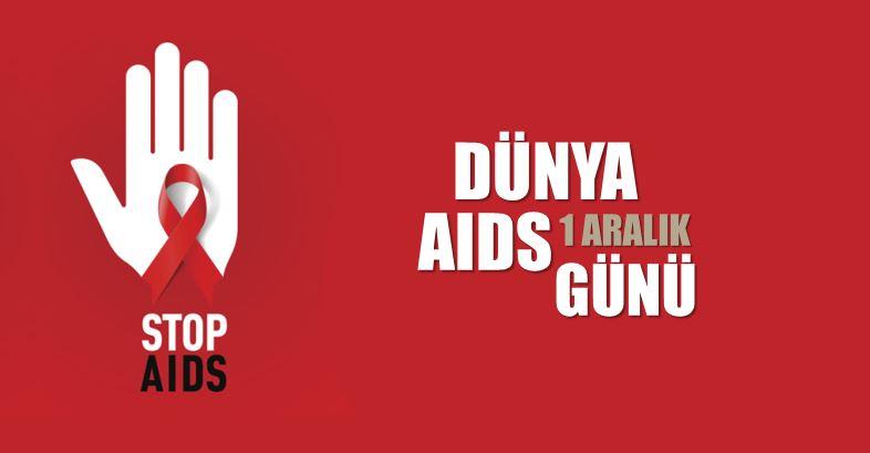 1 Aralık Dünya AIDS Günü 1 aralık dünya aids günü AIDS hiv nedir, nasıl bulaşır?