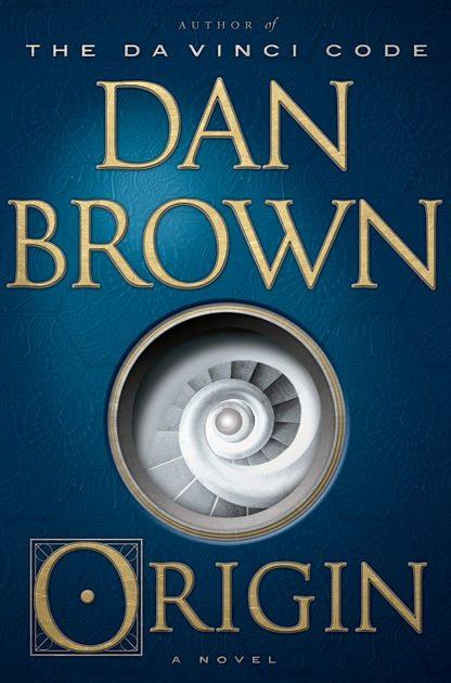 Dan Brown'ın Başlangıç romanı hakkında ilginç bilgiler