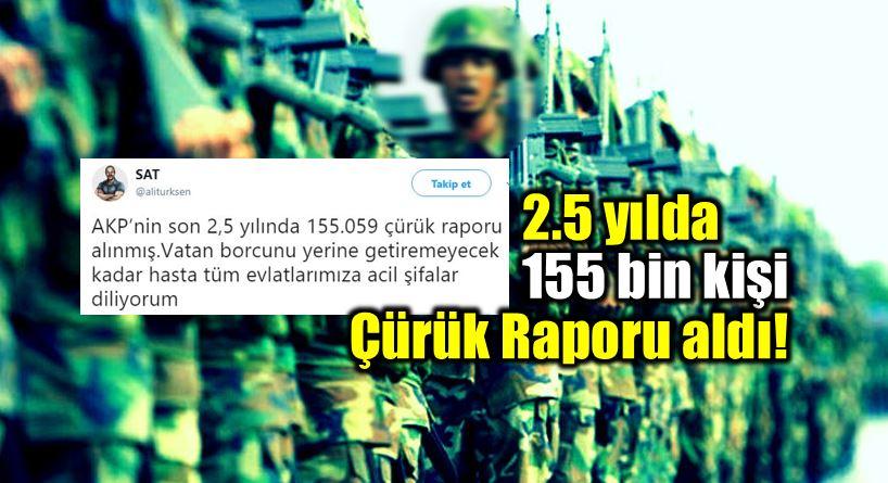 Çürük raporu alanların sayısı 2.5 yılda 155 bin kişiyi geçti!