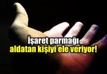 İşaret parmağı aldatmaya meyilli kişiyi ele veriyor!