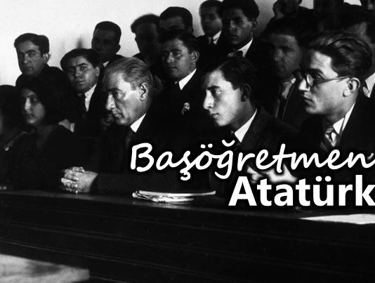 Öğretmenler Günü: Başöğretmen Mustafa Kemal Atatürk