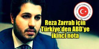 Reza Zarrab için Dışişleri'nden ABD'ye iki nota!