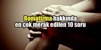 Romatizma nedir? Romatizmaya ne iyi gelir? belirtileri