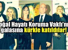 Doğal Hayatı Koruma Vakfı wwf türkiye galasına kürkle katıldılar!