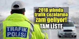2018 yılı trafik cezaları tam liste