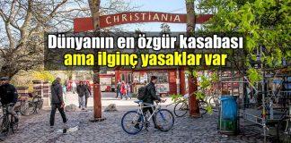 Christiania: Avrupa'nın göbeğinde kapitalizme karşı kasaba