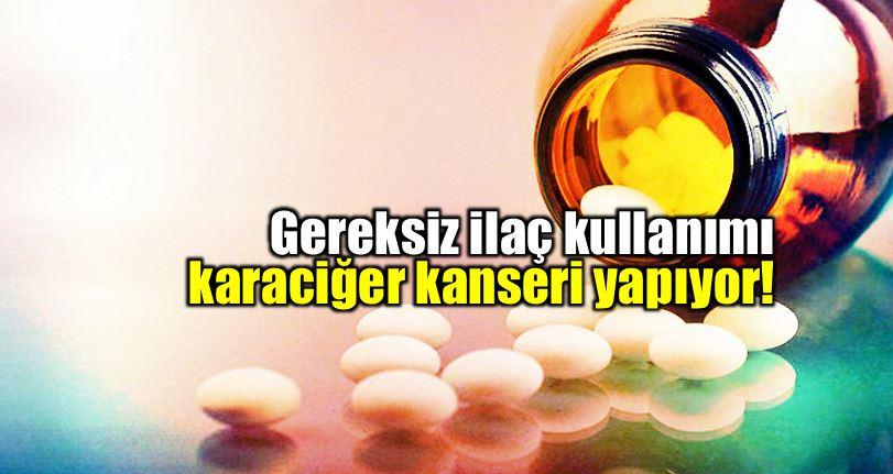 Karaciğer kanseri belirtileri neler? Gereksiz ilaç kullanımına dikkat!