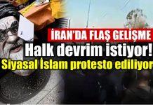 iran İran halk devrim istiyor: Siyasal İslam protesto ediliyor!