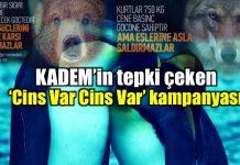 """Kadem'in tepki çeken """"Cins Var Cins Var"""" kampanyası"""