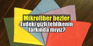Mikrofiber temizlik bezleri zararları neler?