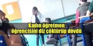 Okulda dayak: Öğrencisini sınıfta diz çöktürüp dövdü