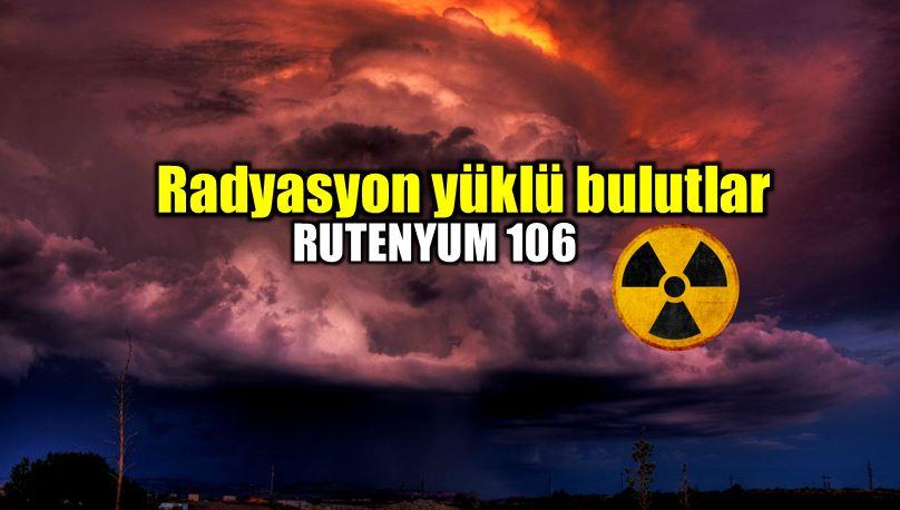 Rutenyum 106: Radyasyon yüklü bulutlar