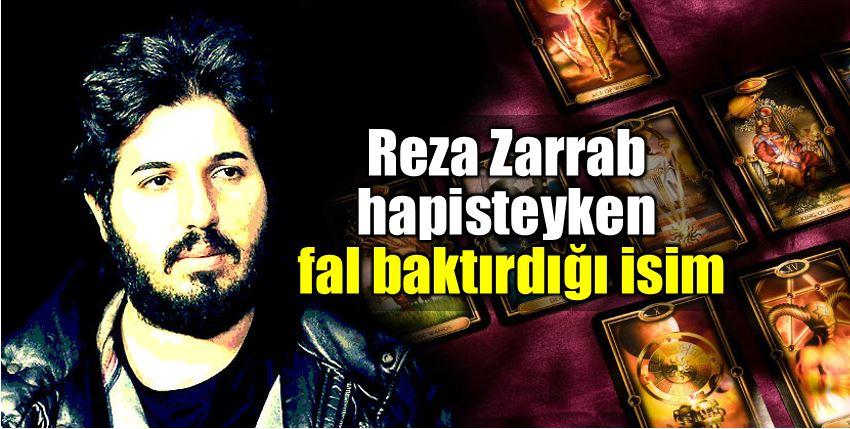 Reza Zarrab hapisteyken Şengül Boybaş fal baktırmış!