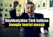 İngiltere Büyükelçisi Richard Moore ingiltere birleşik krallık türk halkı komplo teorisi vurgusu