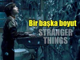 Stranger Things: Bir başka boyut