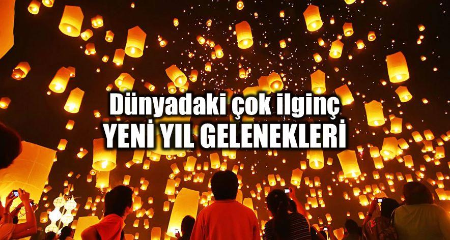 Dünyadaki çok ilginç yeni yıl gelenekleri